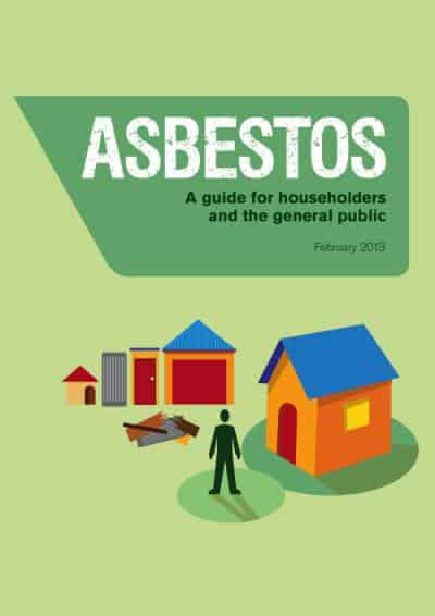 Asbestos - A guide for householders and the general public
